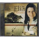 Cd Eliã Oliveira   Trajetória De Um Fiel [original]